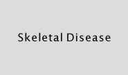 Skeletal Disease