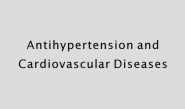Antihypertension and Cardiovascular Diseases